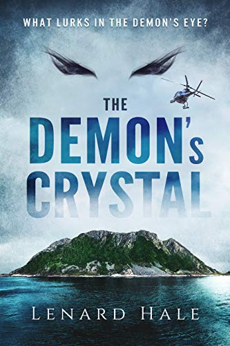 The Demon's Crystal (English Edition) par Lenard Hale