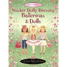 Dolls and Ballerinas: Usborne Sticker Dolly Dressing