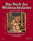 Als Geschenkidee zu Weihnachten bestellen Bücher, Bücherzubehör - Das Buch der Weihnachtslieder: 151 deutsche Advents- und Weihnachtslieder - Kulturgeschichte, Noten, Texte, Bilder. Gesang und Klavier (Orgel).