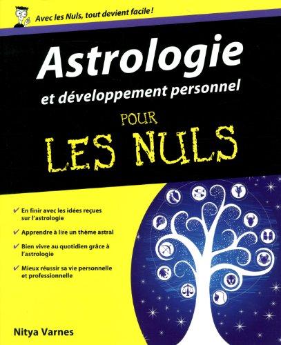 Astrologie et développement personnel pour les nuls par Nitya Varnes
