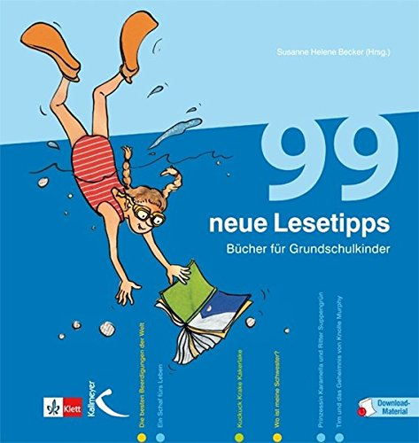 99 neue Lesetipps: Bücher für Grundschulkinder