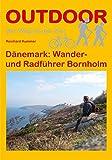 Dänemark: Wander- und Radführer Bornholm (OutdoorHandbuch)