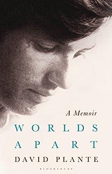 Worlds Apart: A Memoir by [Plante, David]