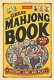 Great Mahjong Book: History, Lore, and Play