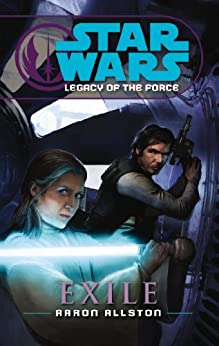 Star Wars: Legacy of the Force IV - Exile by [Allston, Aaron]