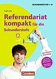 Referendariat kompakt für die Sekundarstufe I und II (2., überarbeitete Auflage): Buch