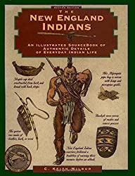 The New England Indians (Illustrated Living History Series)