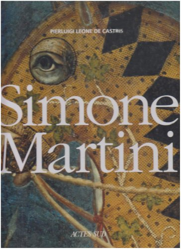 Simone Martini par Pierluigi Leone de Castris