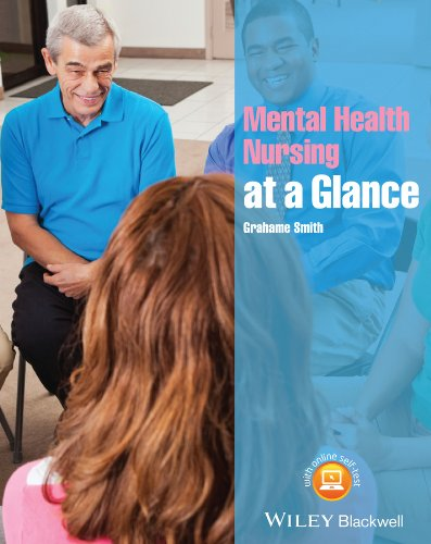 Mental Health Nursing at a Glance (Wiley Series on Cognitive Dynamic Systems)