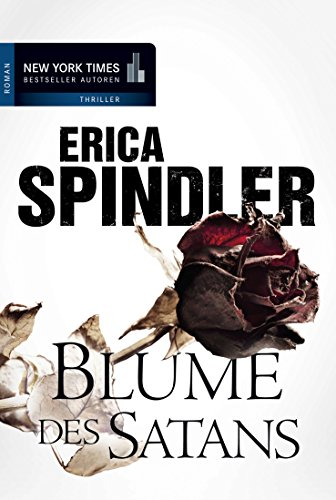 Blume des Satans: Thriller (New York Times Bestseller Autoren: Thriller/Krimi)