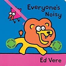 Everyone's Noisy by Ed Vere (2001-05-01)
