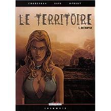 Le Territoire, tome 1 : Nécropsie