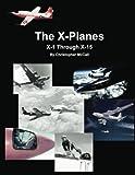 X-Planes: X-1 Through X-15