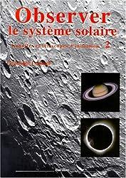 Lunettes et télescopes d'initiation, volume 2 : Observer le système solaire