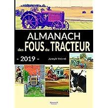 Almanach des fous du tracteur