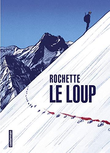 Le loup par  Jean-Marc Rochette