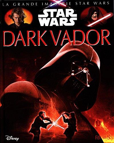 Dark Vador : Star Wars