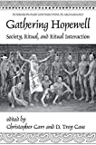 Gathering Hopewell: Society, Ritual and Ritual Interaction (Interdisciplinary Contributions to Archaeology) -