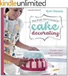 The Busy Girl's Guide To Cake Decorat...