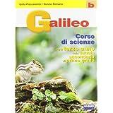 Galileo. Volume B. Per la Scuola media