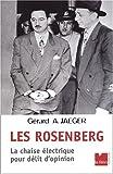 Les Rosenberg. La chaise électrique pour délit d'opinion