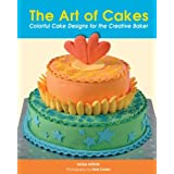 The Art of Cakes: Colorful Cake Designs for the Creative Baker