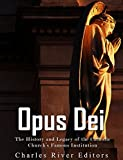 #5: Opus Dei: The History and Legacy of the Catholic Church's Famous Institution