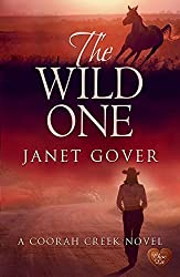 The Wild One (Coorah Creek) by Janet Gover (2016-03-19)