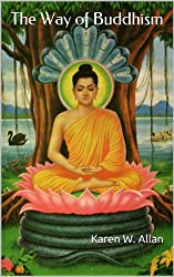 The Way of Buddhism (English Edition)