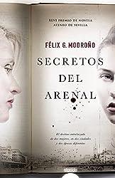 Secretos del Arenal (Algaida Literaria - Premio Ateneo De Sevilla)