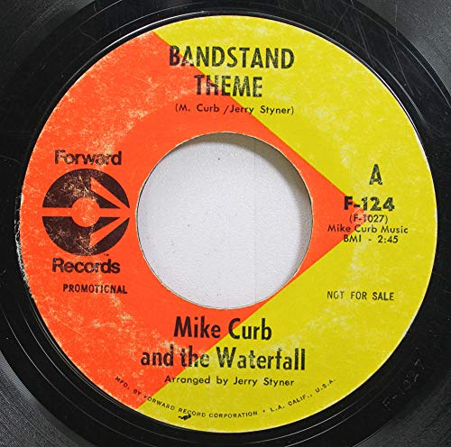 Mike Curb & The Waterfall 45 RPM Bandstand Theme / Oh Calcutta