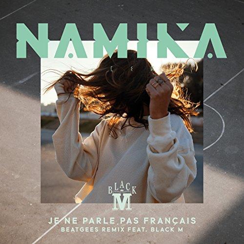 Je ne parle pas français feat. Black M (Beatgees Remix