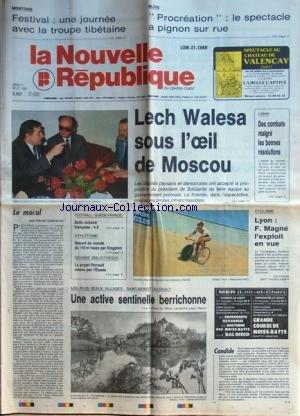 NOUVELLE REPUBLIQUE (LA) [No 13641] du 17/08/1989 - LECH WALESA SOUS L'OEIL DE MOSCOU - LIBAN / DES COMBATS MALGRE LES BONNES RESOLUTIONS - LE MORAL PAR GUENERON - GRANDE BIBLIOTHEQUE / LE PROJET PERRAULT RETENU PAR L'ELYSEE - LES SPORTS - FOOT - ATHLETISME - CYCLISME - LES PLUS BEAUX VILLAGES / SAINT-BENOIT-DU-SAULT - par Collectif