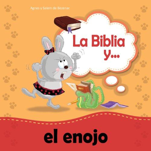 La Biblia y el enojo (Biblipensamientos nº 2) par Agnes de Bezenac