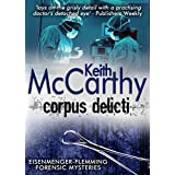 Corpus Delicti (Eisenmenger-Flemming Forensic Mysteries Book 7) (English Edition)