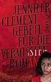 Gebete für die Vermissten: Roman (suhrkamp von Jennifer Clement