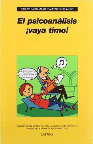 El Psicoanálisis, ¡Vaya Timo!