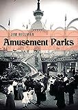 Amusement Parks (Shire Library USA)