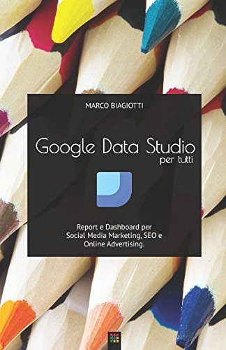 google-data-studio-per-tutti-report-e-dashboard-per-social-media-marketing-seo-e-online-advertising