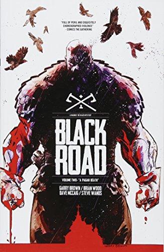 Black Road Volume 2: A Pagan Death Black Series Fall
