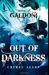Galdoni Book Three: Out of Darkness: Volume 3 (The Galdoni Series) by Cheree Lynn Alsop (2014-02-17)