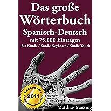Das große Wörterbuch Spanisch-Deutsch mit 75.000 Einträgen (Große Wörterbücher 15) (German Edition)