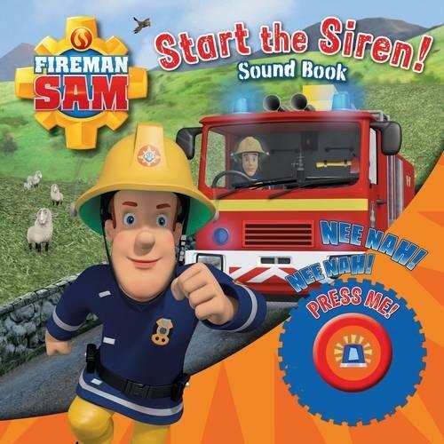 Fireman Sam: Start the Siren! Emergency Sound Book por Egmont Publishing UK