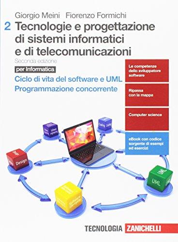 Tecnologie e progettazione di sistemi informatici e di telecomunicazioni. Per le Scuole superiori. Con aggiornamento online: 2