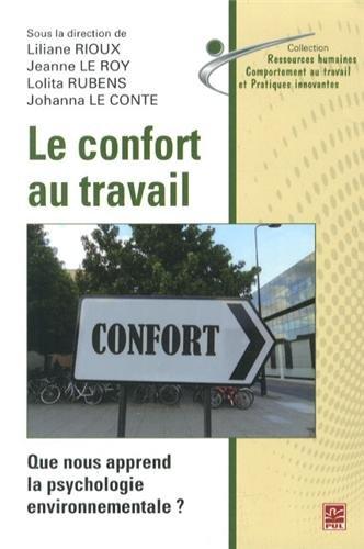 Le confort au travail : Que nous apprend la psychologie environnementale ? par Liliane Rioux