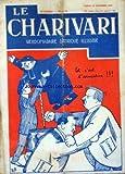 Telecharger Livres CHARIVARI LE No 72 du 12 11 1927 ET C EST L ARMISTICE PAR BIB A LA MAISON DE L OEUVRE PAR BIB SUZANNE GONNEL SERRA YVETTE PUERRYL ET ALBERT REYVAL DANS L ANNONCE FAITE A MARIE (PDF,EPUB,MOBI) gratuits en Francaise