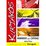 Hinário Kuriakos com Cifras (Portuguese Edition)