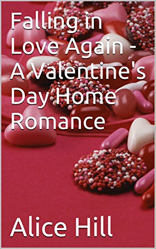 Falling in Love Again - A Valentine's Day Home Grown Romance (English Edition)