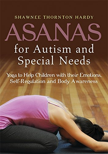 Asanas for Autism and Special Needs: Yoga to Help Children ...