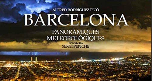 BARCELONA: Panoràmiques meteorològiques (Panoràmiques d'avui) por Alfred Rodríguez Picó